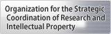Organization for the Strategic Coordination of Research and Intellectual Property